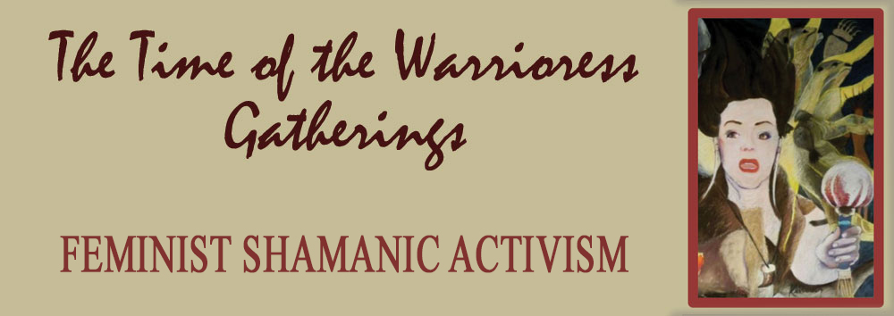 The Time of the Warrioress Gatherings
